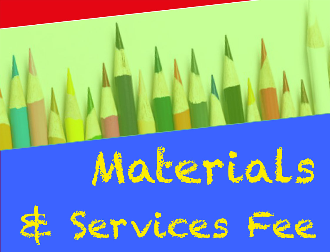Materials & Services Fee